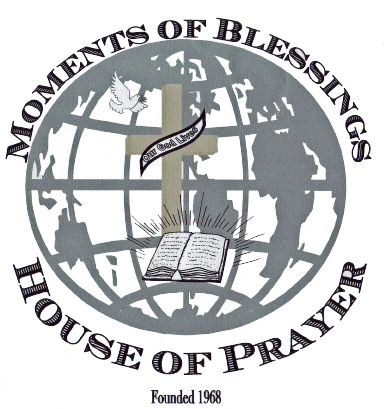 Moments of Blessings House of Prayer